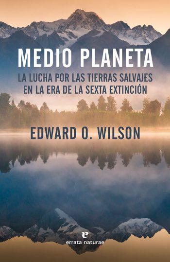 medio planeta portada edward o wilson
